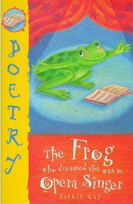 The Frog Who Thought She Was an Opera Singer