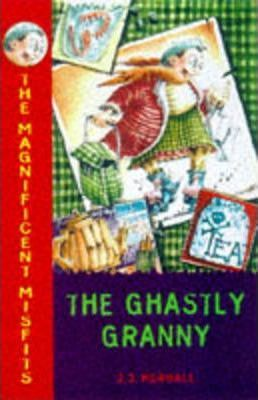 The Magnificent Misfits and the Ghastly Granny