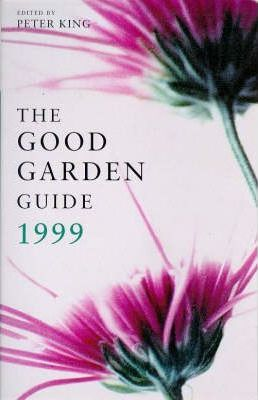 The Good Gardens Guide 1999
