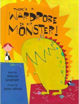 There's a Wardrobe in My Monster