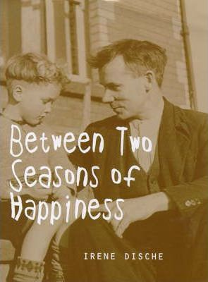Between Two Seasons of Happiness