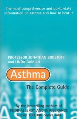 The Complete Guide to Asthma
