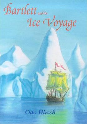 Bartlett and the Ice Voyage