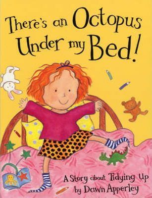 There's an Octopus Under My Bed!
