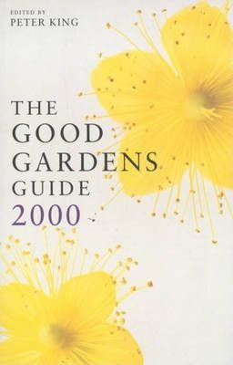 The Good Gardens Guide 2000