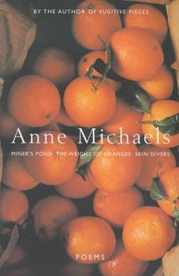 Poems: WITH The Weight of Oranges AND Miner's Pond AND Skin Divers
