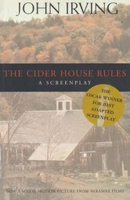 The Cider House Rules: Screenplay