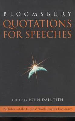 Bloomsbury Quotations for Speeches