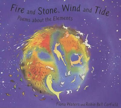 Fire and Stone, Wind and Tide