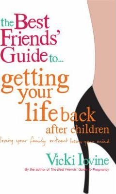 The Best Friends' Guide to Getting Your Groove Back