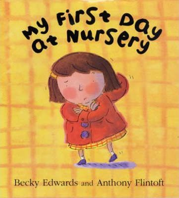 My First Day at Nursery