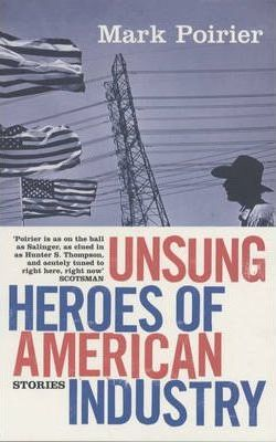 Unsung Heroes of the American Industry
