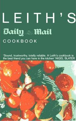 """Leith's """"Daily Mail"""" Cookbook"""