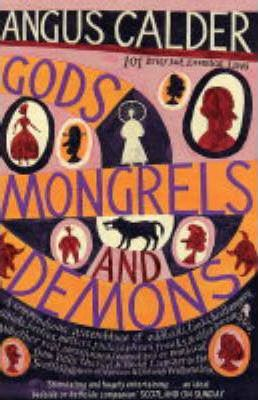 Gods, Mongrels and Demons
