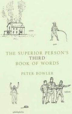 The Superior Person's Book Words 3