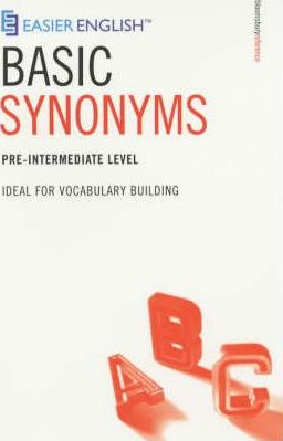 Easier English Basic Synonyms: Ideal for Vocabulary Building