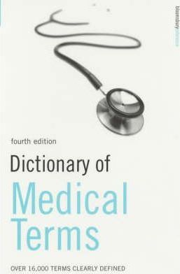 Dictionary of Medical Terms: Over 16,000 Terms Clearly Defined