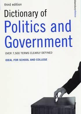 Dictionary of Politics and Government: Ideal for School and College