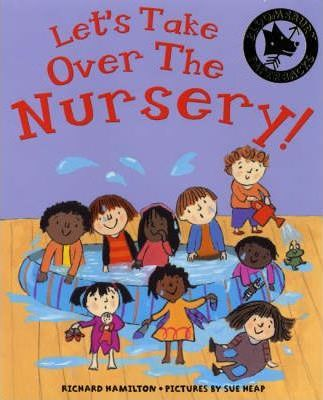 Let's Take Over the Nursery!