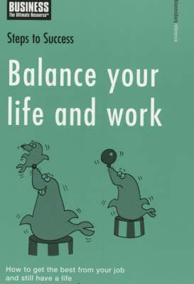 Balance Your Life and Work