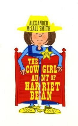 The Cowgirl Aunt of Harriet Bean