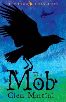The Mob - The Crow Chronicles