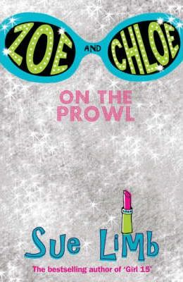 Zoe and Chloe: On the Prowl Bk. 1