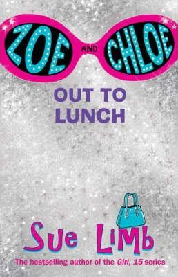 Zoe and Chloe: Out to Lunch Bk. 2