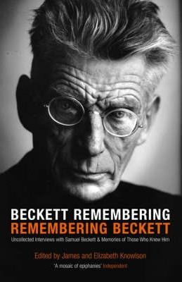 Beckett Remembering: Remembering Beckett
