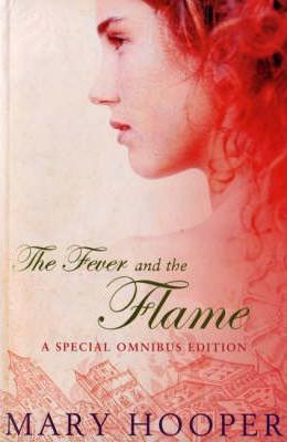 """The Fever and the Flame: """"At the Sign of the Sugared Plum"""" , """"Petals in the Ashes"""""""