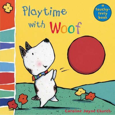 Playtime with Woof