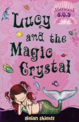 Lucy and the Magic Crystal: No. 6