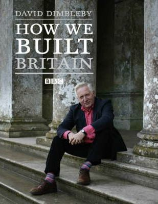 How We Built Britain