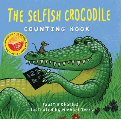 The Selfish Crocodile Counting Book - World Book Day Pack