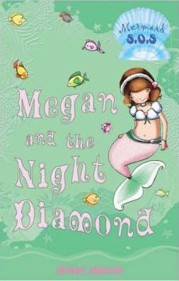 Megan and the Night Diamond: No. 9