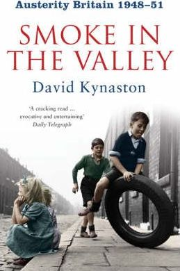 Austerity Britain: Smoke in the Valley