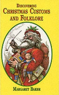 Discovering Christmas Customs and Folklore