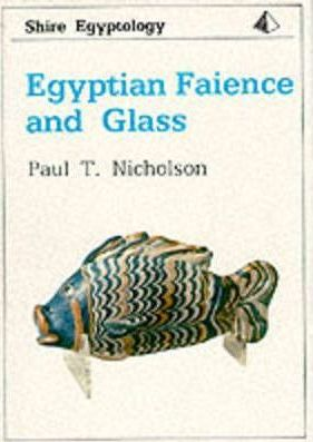 Egyptian Faience and Glass