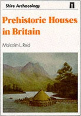 Prehistoric Houses in Britain