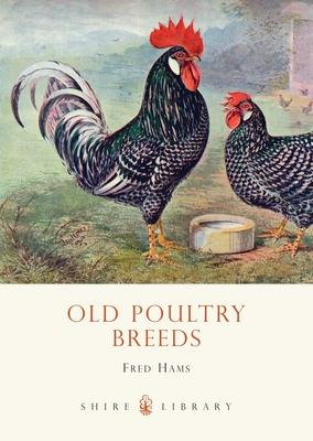 Old Poultry Breeds