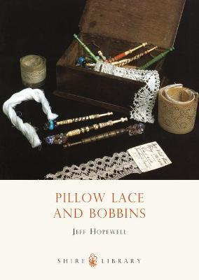 Pillow Lace and Bobbins