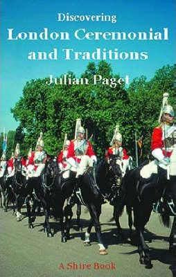 London Ceremonials and Traditions