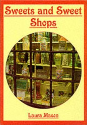 Sweets and Sweet Shops