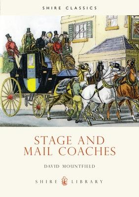 Stage and Mail Coaches