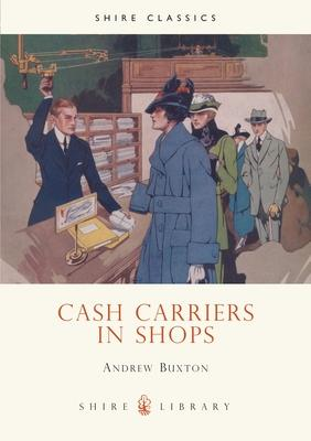 Cash Carriers in Shops