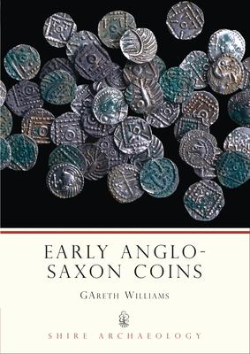 Early Anglo-Saxon Coins