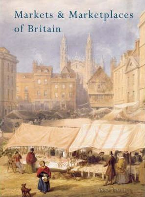 Markets and Marketplaces of Britain
