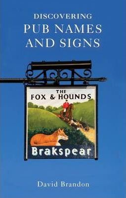 Discovering Pub Names and Signs