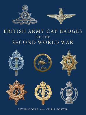 British Army Cap Badges of the Second World War