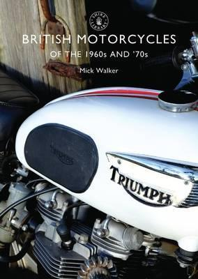 British Motorcycles of the 1960s and '70s